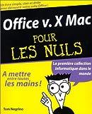 echange, troc Tom Negrino - Office X Mac pour les nuls