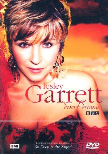 Lesley Garrett: Desert Dreams [DVD]