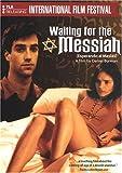 Waiting for the Messiah (Esperando Al Mesias)