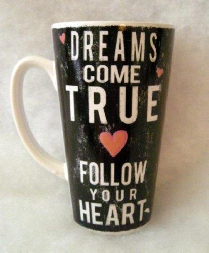 Louise Carey Dreams Come True Follow Your Heart Coffee Tea Latte Mug Cup