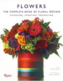 img - for Flowers: The Complete Book of Floral Design book / textbook / text book