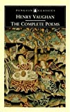 The Complete Poems (Penguin Classics) (0140422080) by Vaughan, Henry