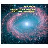 VISITA A LA GALAXIA ESPIRAL NGC DE MOTY Y EVA LA MOSCA ESPACIAL (CIENCIA FICCIÓN)