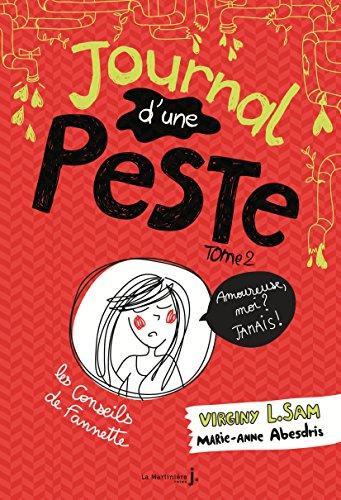 Journal d'une peste, tome 2: Amoureuse, moi ? Jamais !