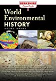 World Environmental History (Berkshire Essentials)