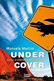Under Cover - Shane O'Connors vierter Fall - Manuela Martini
