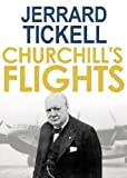 img - for Churchill's Flights book / textbook / text book
