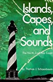 img - for Islands, Capes, and Sounds: The North Carolina Coast book / textbook / text book