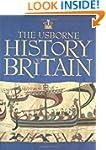The Usborne History of Britain  (Usbo...