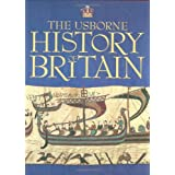 The Usborne History of Britain  (Usborne Internet-linked Reference)by Ruth Brocklehurst