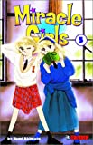 img - for Miracle Girls, Vol. 5 (Miracle Girls (Graphic Novels)) book / textbook / text book