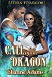 Call of the Dragon (Return t... - Elianne Adams
