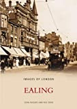 img - for Ealing (Archive Photographs: Images of England) book / textbook / text book