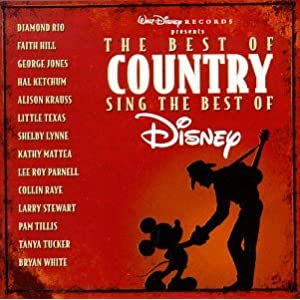 Hal Ketchum And Shelby Lynne - Disney's The Best Of Country, Sing The Best Of Disney