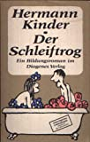 Der Schleiftrog: Roman (German Edition) (3257015607) by Kinder, Hermann