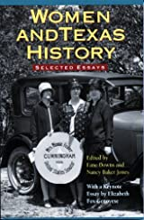 Women and Texas History: Selected Essays - Paperback