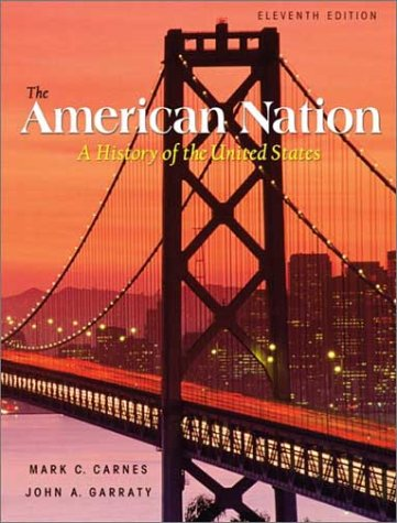 The American Nation, Single Volume Edition (11th Edition)