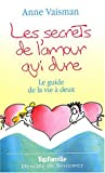 Les secrets de l'amour qui dure : Le guide de la vie  deux