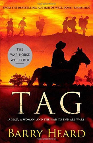 Tag: a man, a woman, and the war to end all wars by Heard, Barry (2010) Paperback