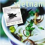 Vietnam. Genu�reise und Rezepte.