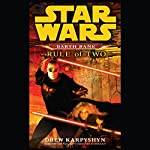 Rule of Two: Star Wars Legends (Darth Bane) | Drew Karpyshyn