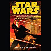 Rule of Two: Star Wars: Darth Bane, Book 2 | Drew Karpyshyn