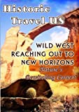 echange, troc Historic Travel US - Reaching Out To New Horizons [Import anglais]
