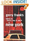 Gerry Frank's Where to Find It, Buy It, Eat It in New York (Gerry Frank's Where to Find It, Buy It, Eat It in New York (Regular Edition))