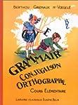 GRAMMAIRE CONJUGAISON ORTHOGRAPHE COU...