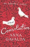 Consolation (0701183527) by Anna Gavalda