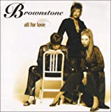 echange, troc Brownstone - All for Love