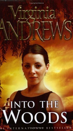 into-the-woods-debeers-by-v-c-andrews-2004-12-06