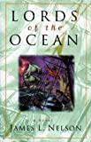 Lords of the Ocean (Revolution at Sea Saga, Book 4)
