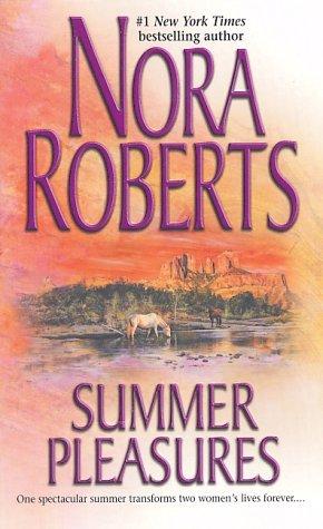 Summer Pleasures, NORA ROBERTS