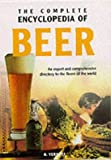 img - for Beer: An Expert and Comprehensive Directory to the Beers of the World (Complete Encyclopedia) book / textbook / text book