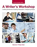 img - for A Writer's Workshop: Crafting Sentences, Building Paragraphs, Designing Essays book / textbook / text book
