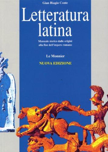 Letteratura latina Manuale storico dalle origini alla fine dell'impero romano PDF