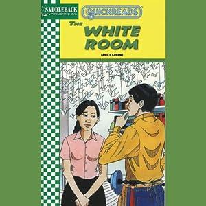 The White Room: Quickreads   [Anne Schraff]