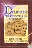 img - for Diario de El Puente a la Libertad (Spanish Edition) book / textbook / text book