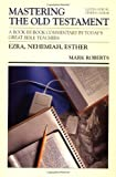 Ezra-Esther (Communicator's Commentary: Mastering the Old Testament) (Vol 11) (0849935504) by Roberts, Mark