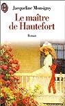 Le Ma�tre de Hautefort par Monsigny