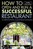 img - for How to Open and Run a Successful Restaurant by Christopher Egerton-Thomas (2005-10-10) book / textbook / text book