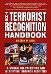 The Terrorist Recognition Handbook: A...
