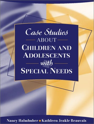 Case Studies about Children and Adolescents with Special...