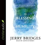 The Blessing of Humility: Walk Within Your Calling | Jerry Bridges