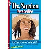 Die Wahrheit über Tanja Schäfer: Dr. Norden 65