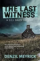 The Last Witness: A DCI Daley Thriller