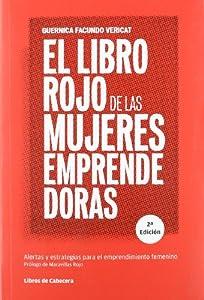 El libro rojo de las mujeres emprendedoras: Alertas y