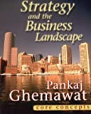 img - for Strategy and the Business Landscape: Core Concepts by Pankaj Ghemawat (2001-01-15) book / textbook / text book