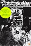 Dirty Pretty Things: Puffing On A Coffin Nail - Live At The Forum [DVD]